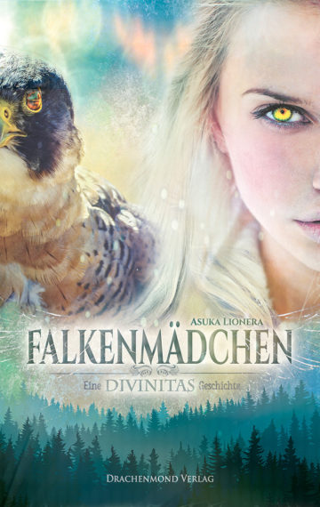 Falkenmädchen (Divinitas #1)