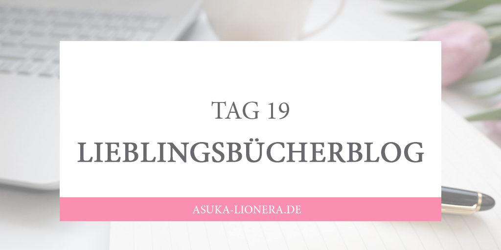 [CHALLENGE] TAG 19 – Lieblingsbücherblog