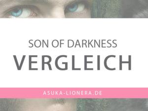 Son of Darkness im Vergleich zu Fenrir Weltenbeben